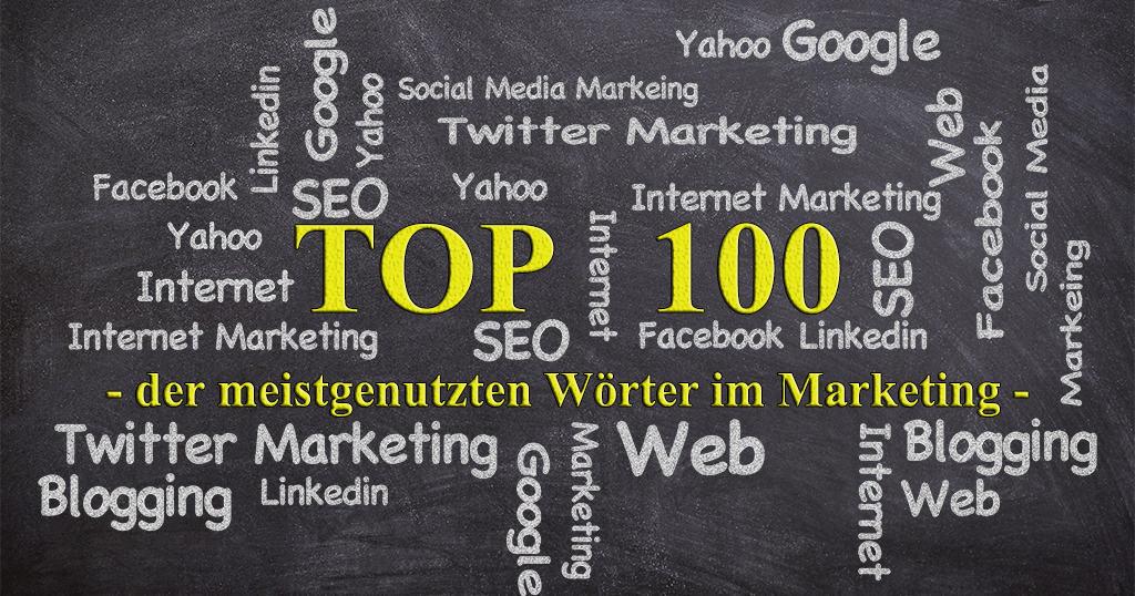 Die meistbenutzten Wörter im Marketing – Top 100